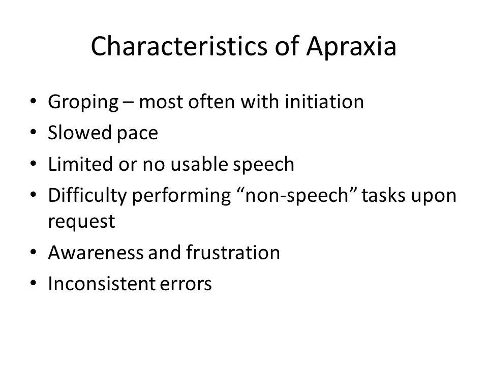 Characteristics of Apraxia