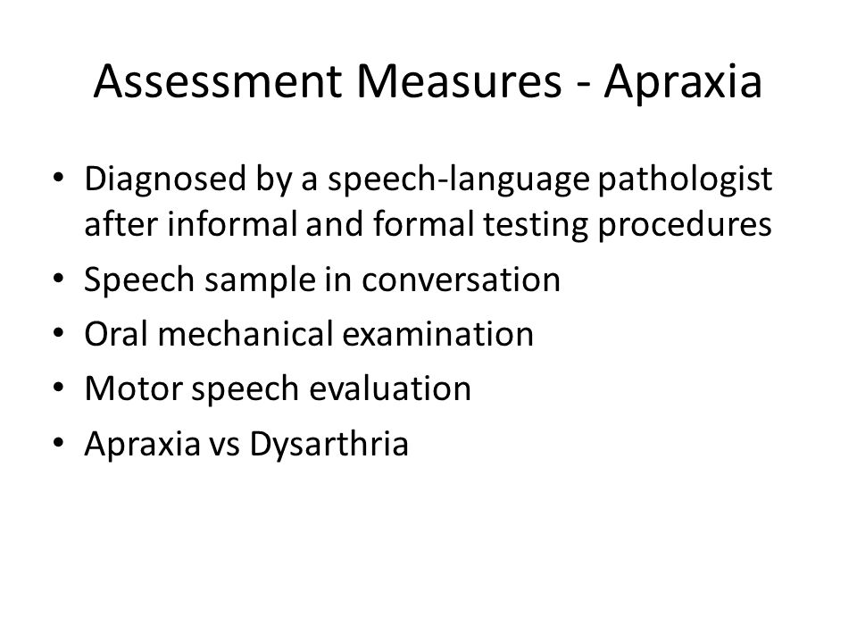 Assessment Measures - Apraxia