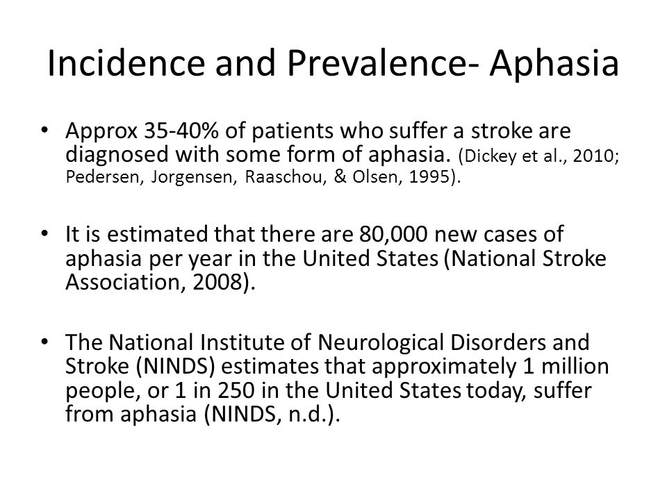 Incidence and Prevalence- Aphasia
