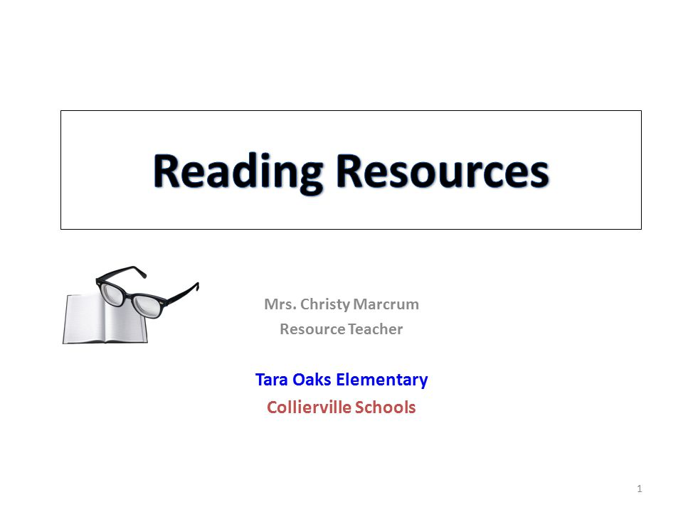 Reading Resources Tara Oaks Elementary Collierville Schools