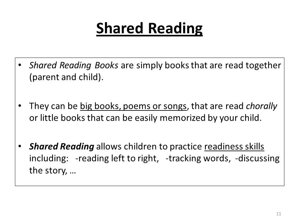 Shared Reading Shared Reading Books are simply books that are read together (parent and child).