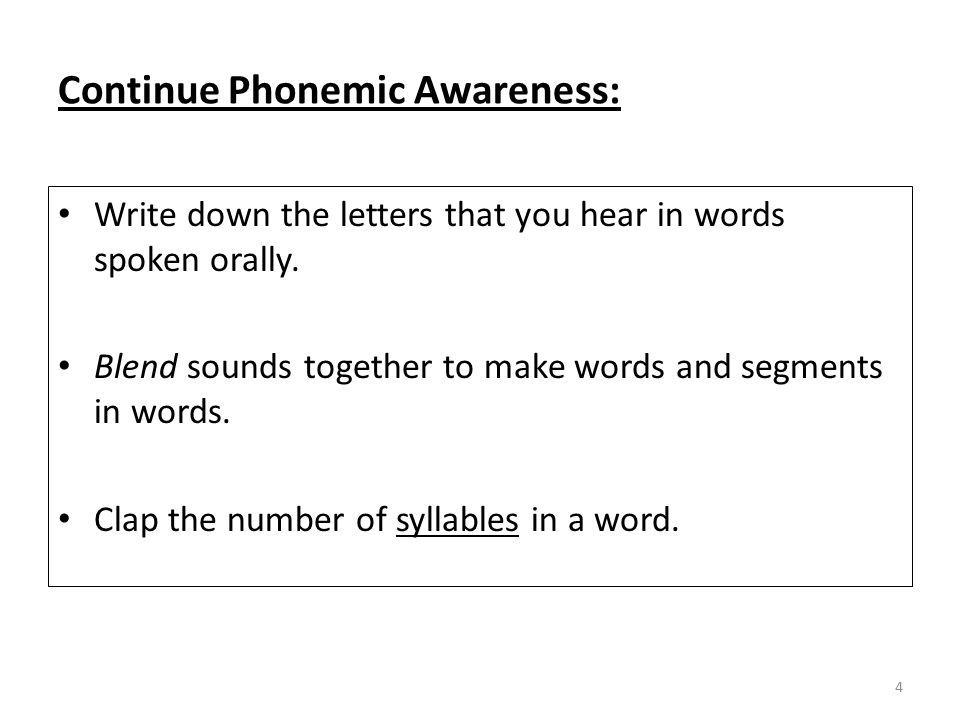 Continue Phonemic Awareness: