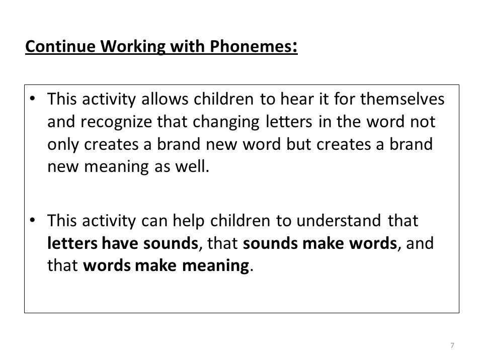 Continue Working with Phonemes: