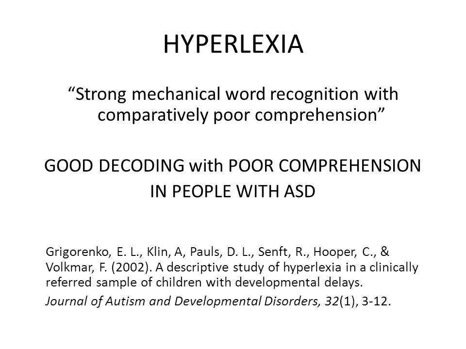 GOOD DECODING with POOR COMPREHENSION