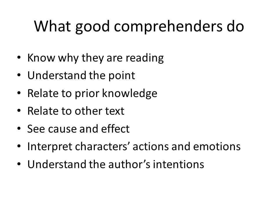 What good comprehenders do