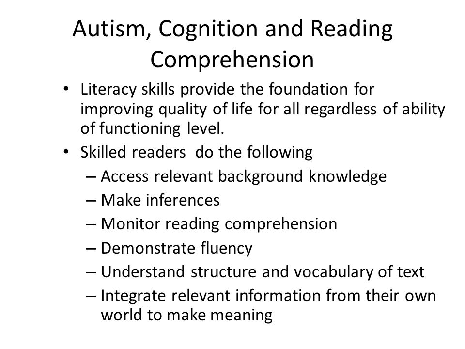 Autism, Cognition and Reading Comprehension