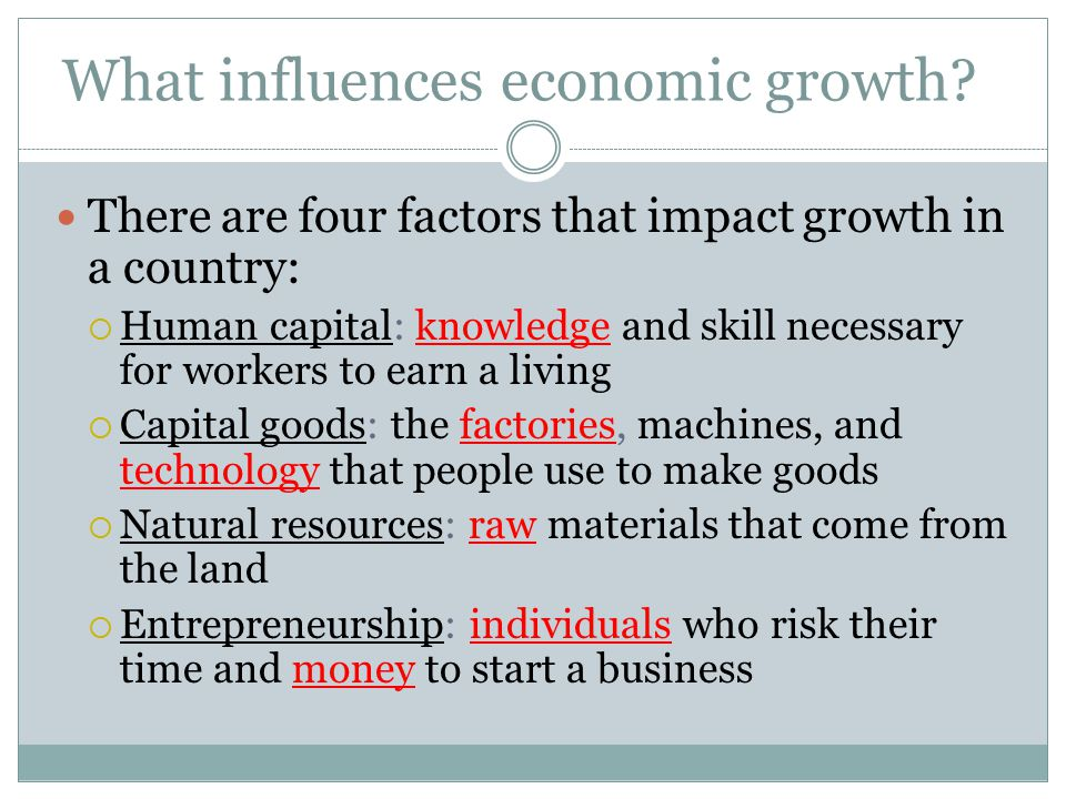 What influences economic growth