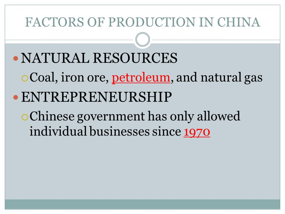 FACTORS OF PRODUCTION IN CHINA