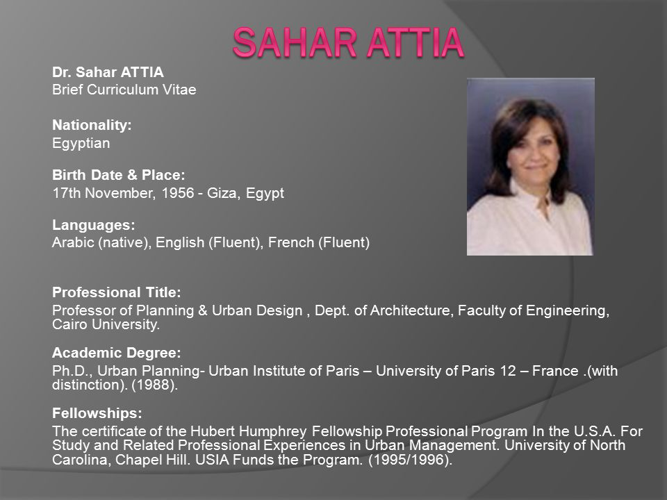 Sahar attia Dr. Sahar ATTIA Brief Curriculum Vitae Nationality: