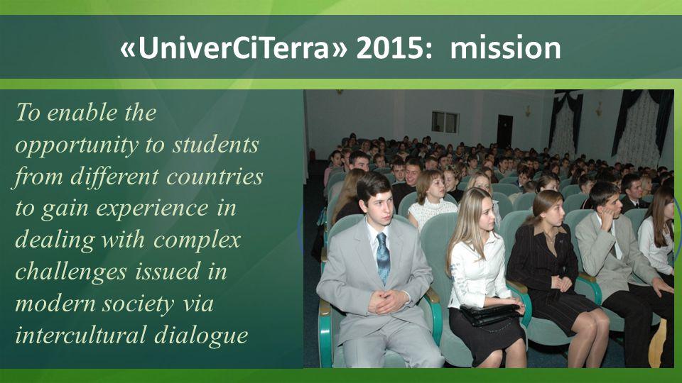 «UniverCiTerra» 2015: mission