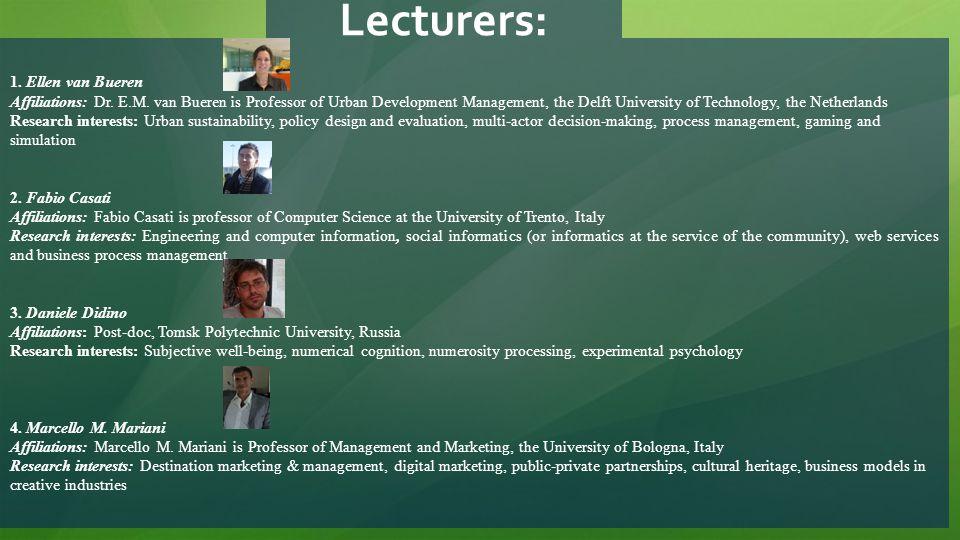 Lecturers: 1. Ellen van Bueren