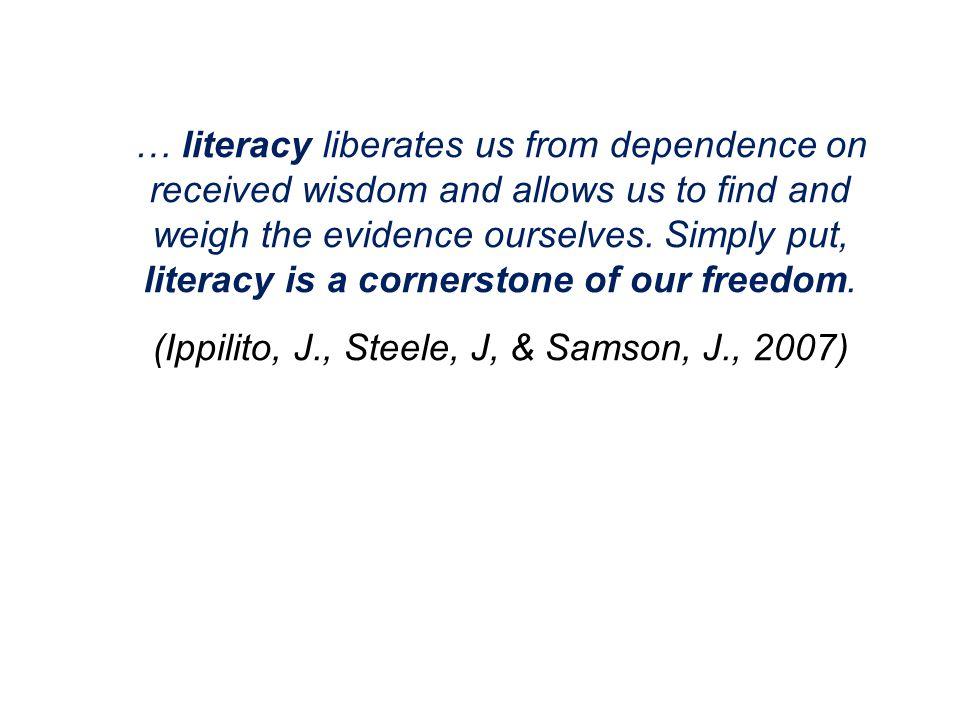 (Ippilito, J., Steele, J, & Samson, J., 2007)
