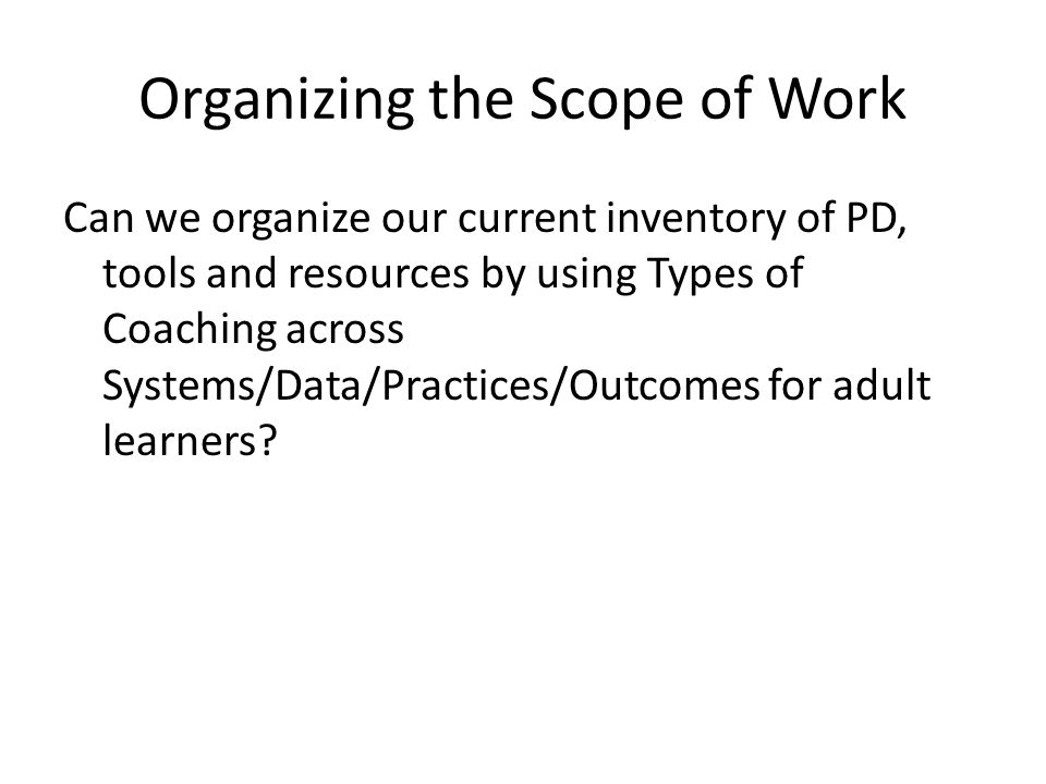 Organizing the Scope of Work