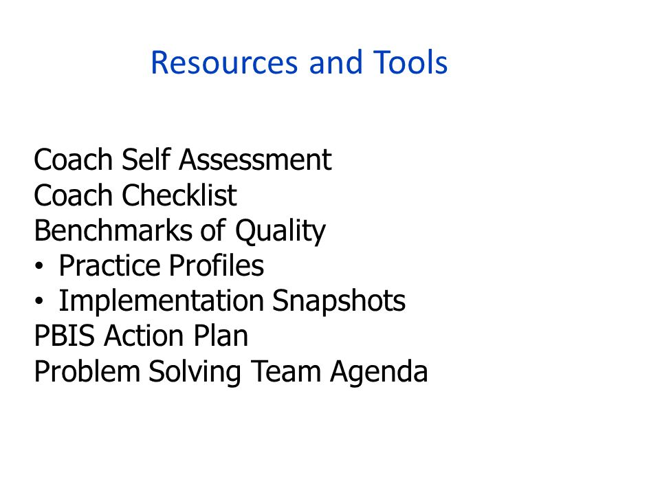 Resources and Tools Coach Self Assessment Coach Checklist