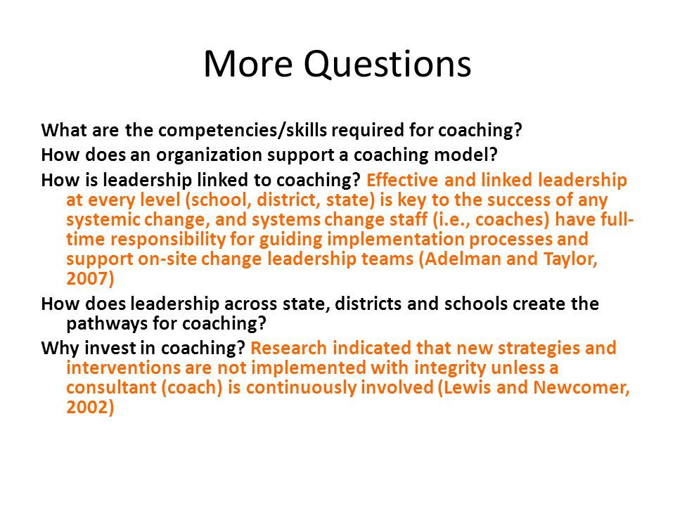 More Questions What are the competencies/skills required for coaching