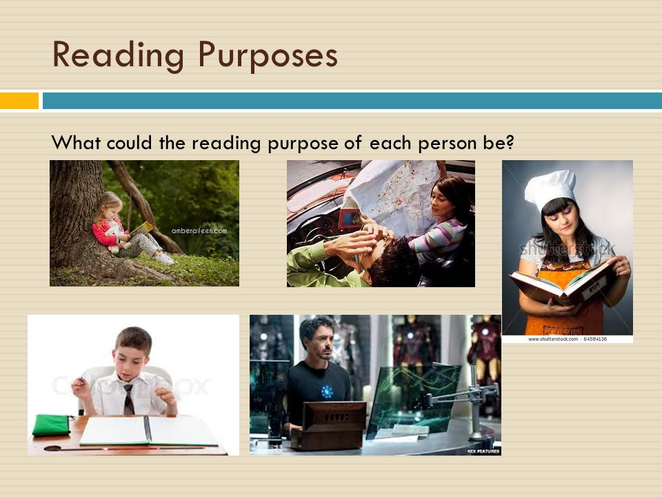 Reading Purposes What could the reading purpose of each person be