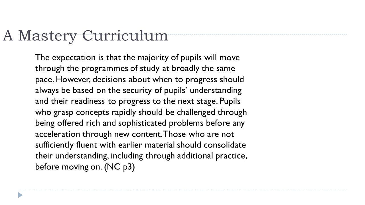 A Mastery Curriculum