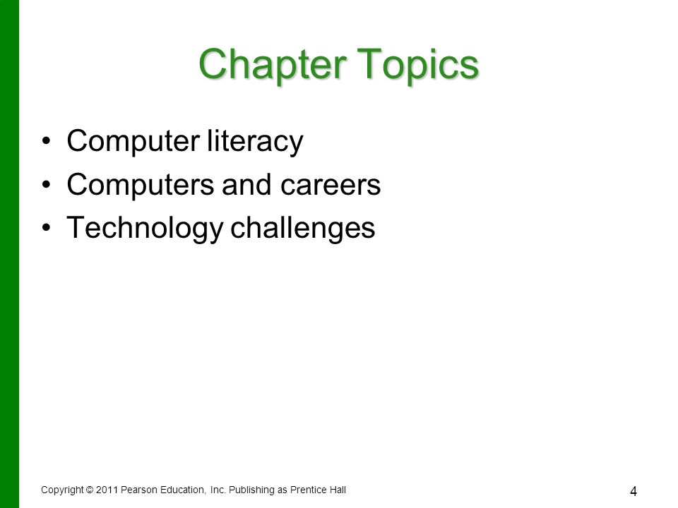 Chapter Topics Computer literacy Computers and careers