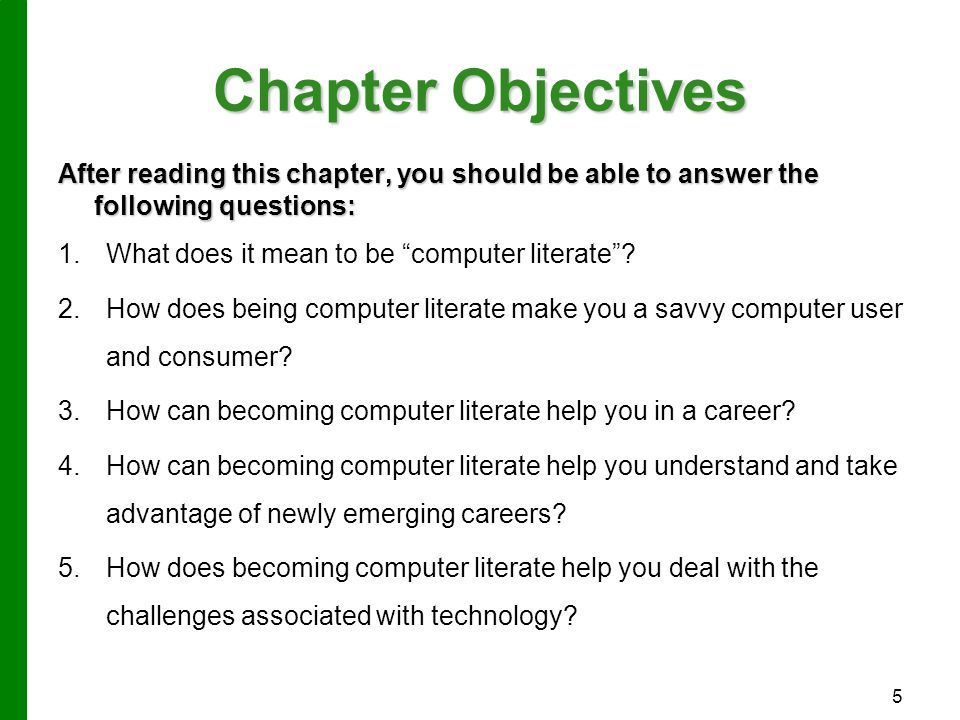 Chapter Objectives After reading this chapter, you should be able to answer the following questions: