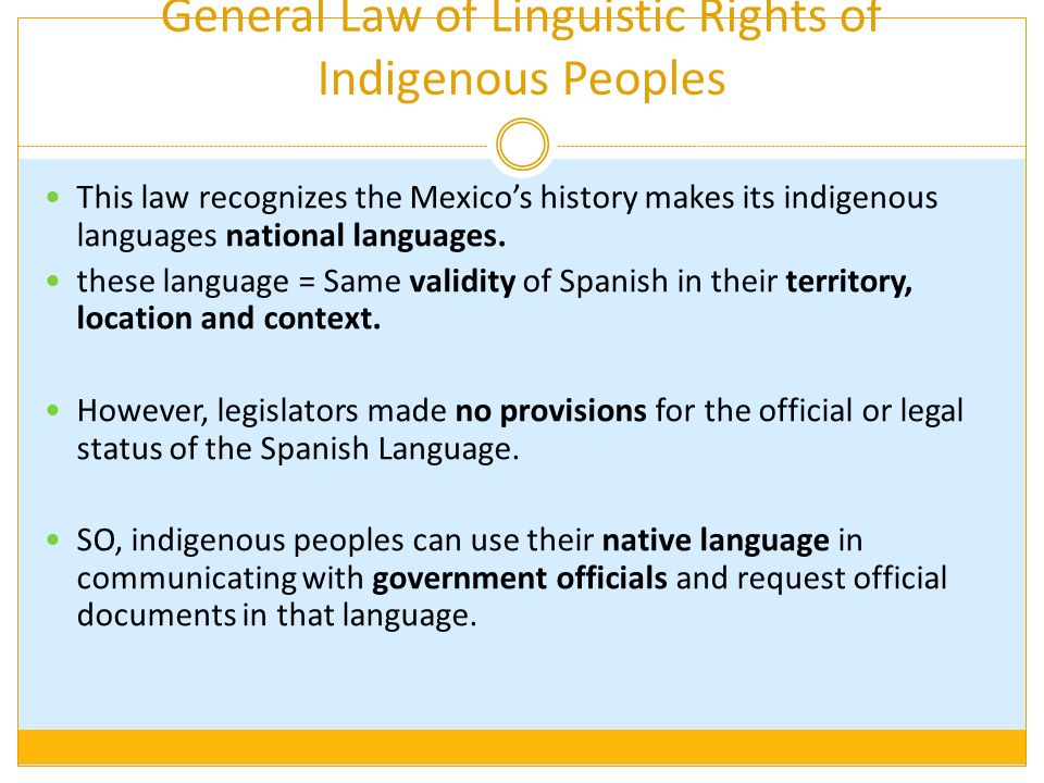 General Law of Linguistic Rights of Indigenous Peoples