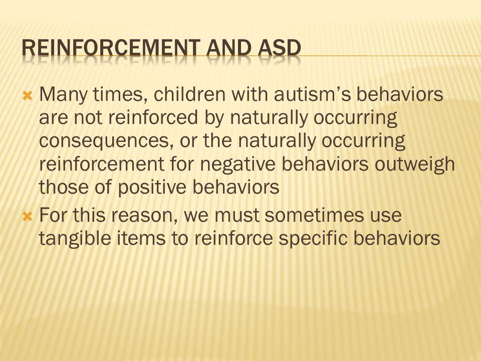 Reinforcement and ASD