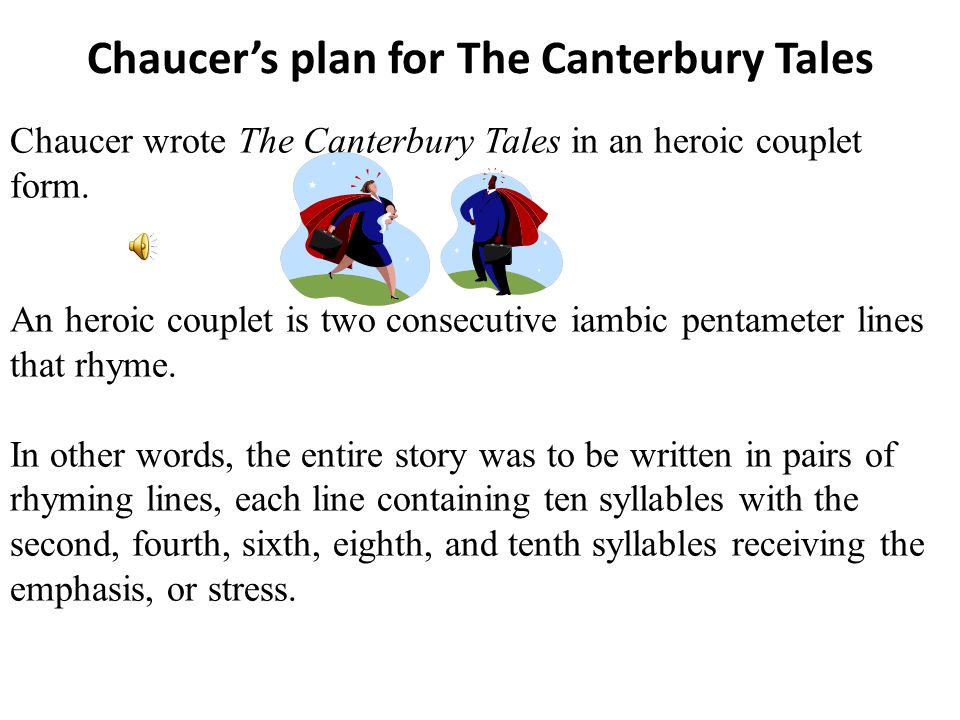 Chaucer's plan for The Canterbury Tales