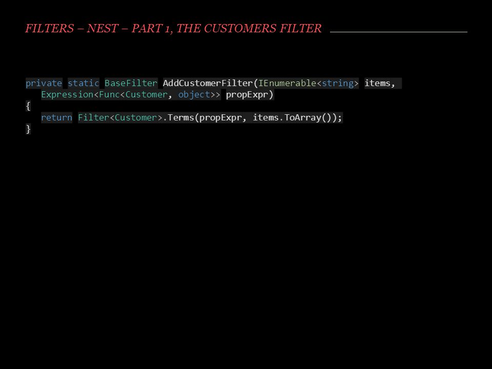 Filters – NEST – Part 1, the Customers filter