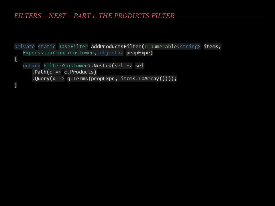 Filters – NEST – Part 1, the Products filter