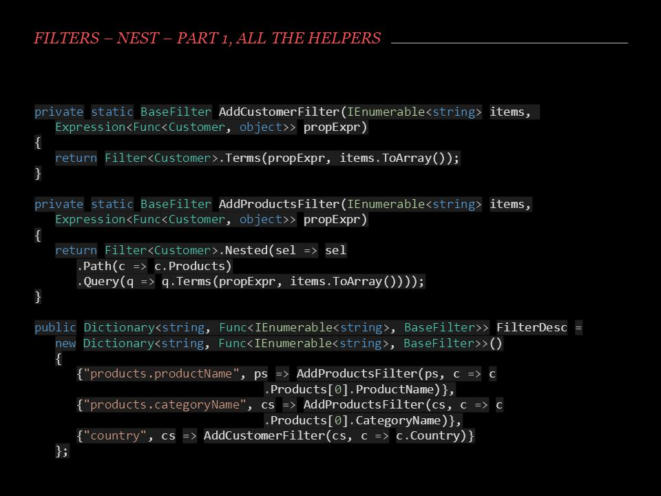 Filters – NEST – Part 1, All the helpers