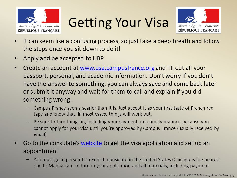 Getting Your Visa It can seem like a confusing process, so just take a deep breath and follow the steps once you sit down to do it!