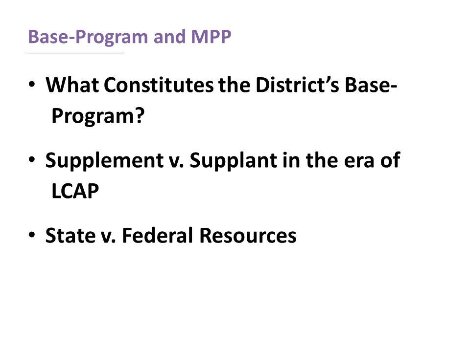 What Constitutes the District's Base- Program