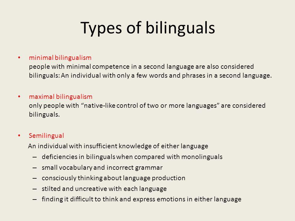 Types of bilinguals