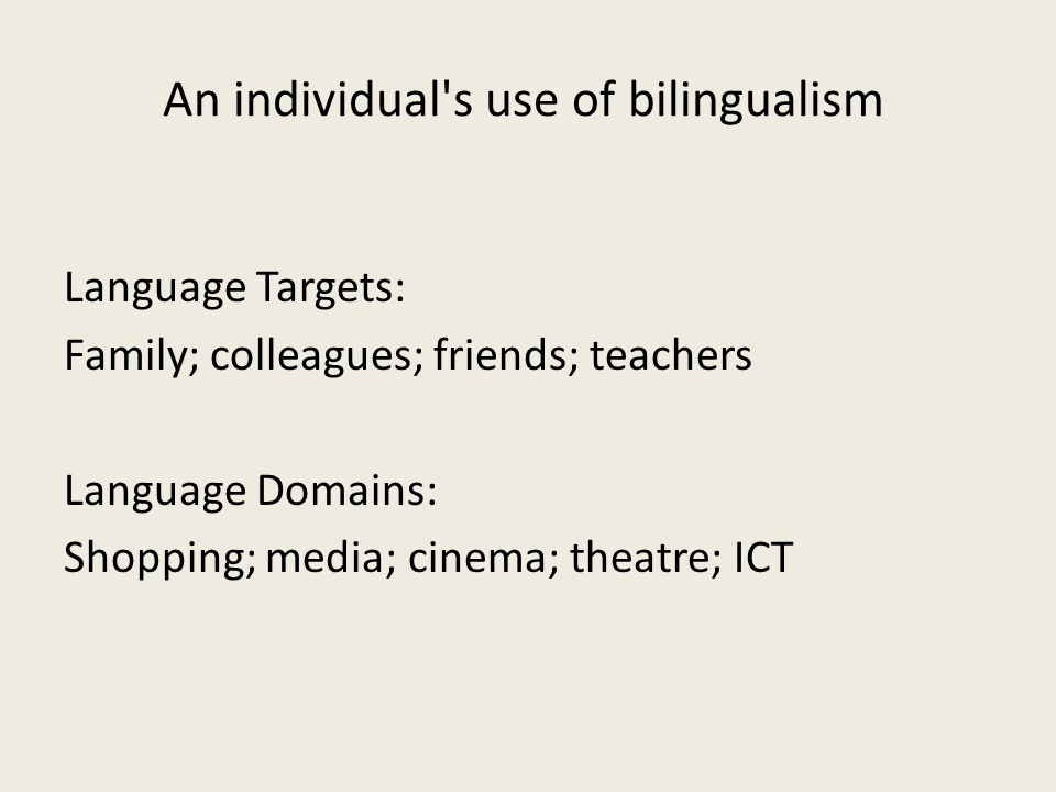 An individual s use of bilingualism