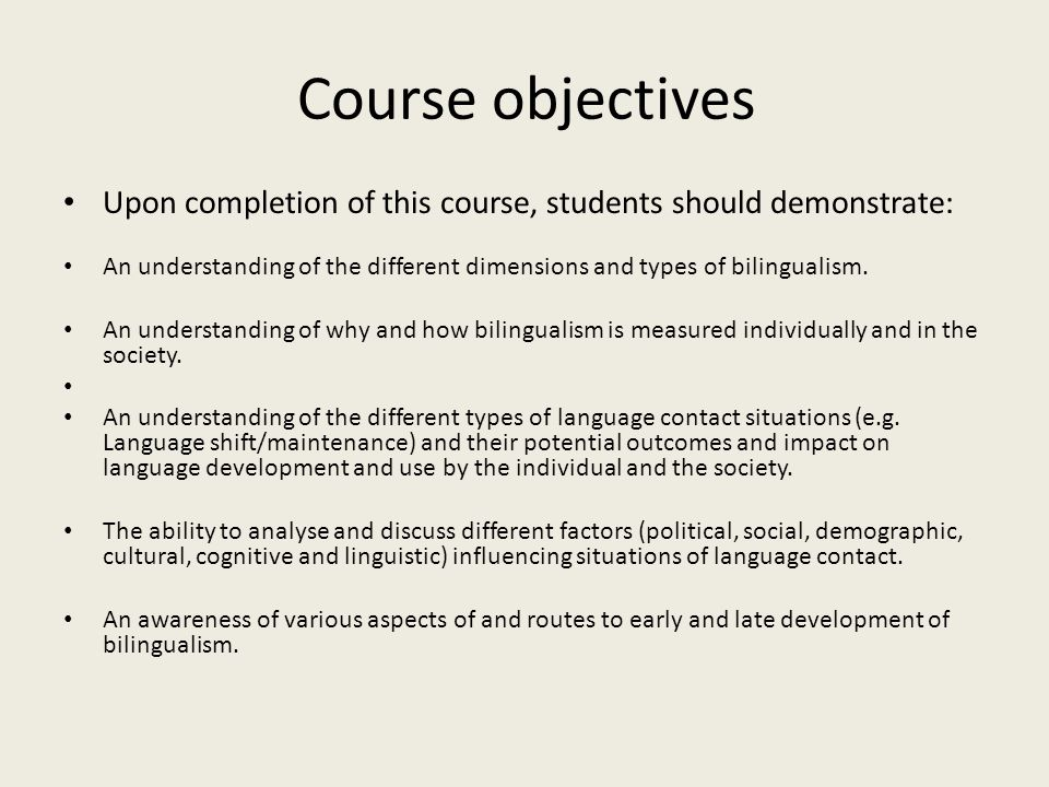 Course objectives Upon completion of this course, students should demonstrate: