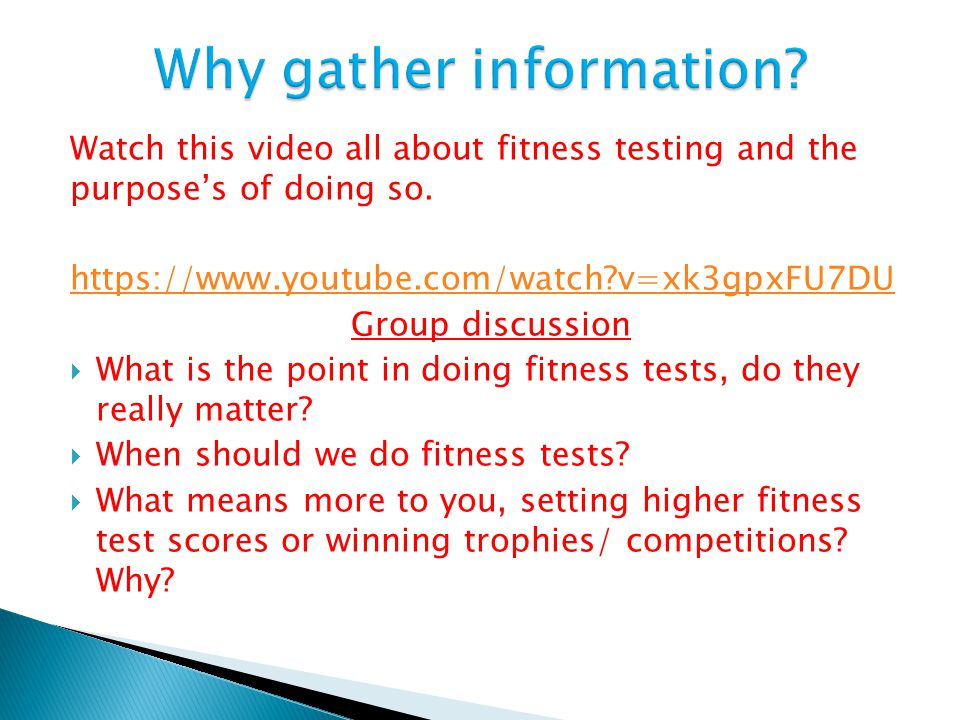 Why gather information