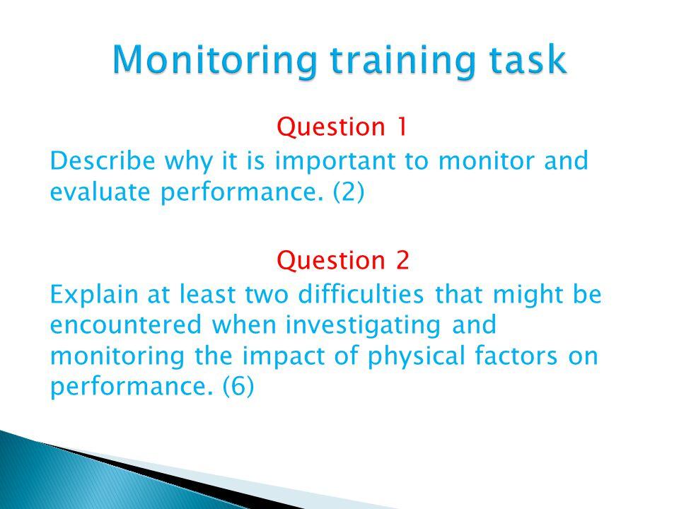 Monitoring training task