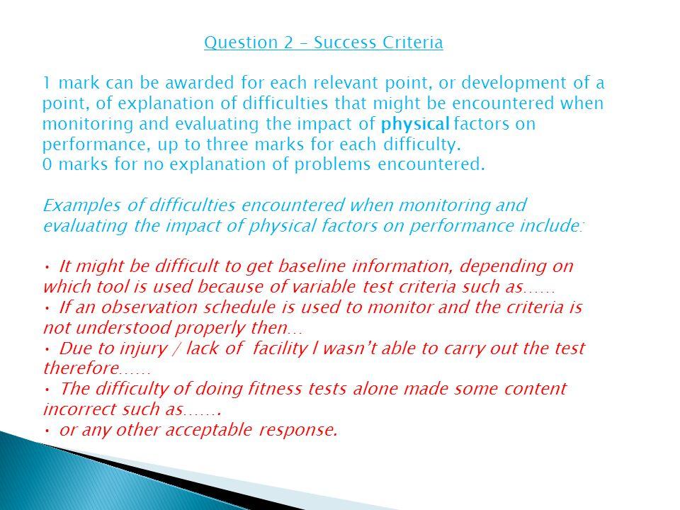 Question 2 – Success Criteria