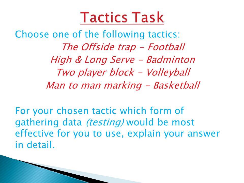 Tactics Task