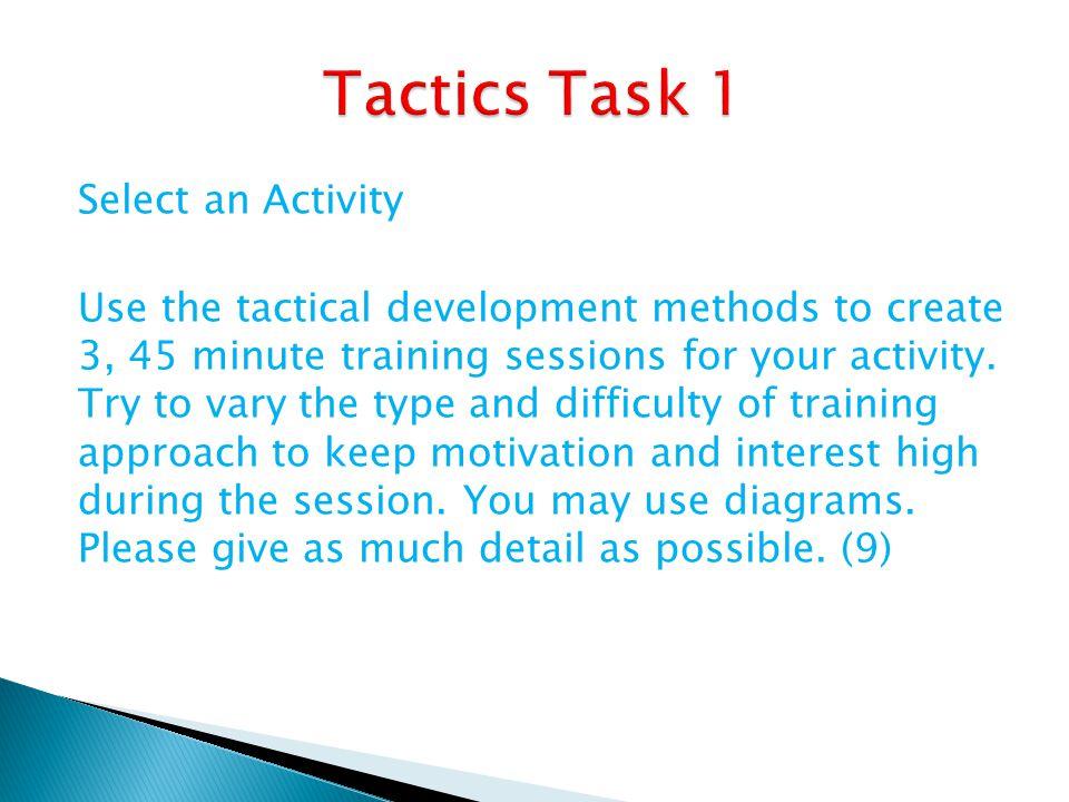 Tactics Task 1