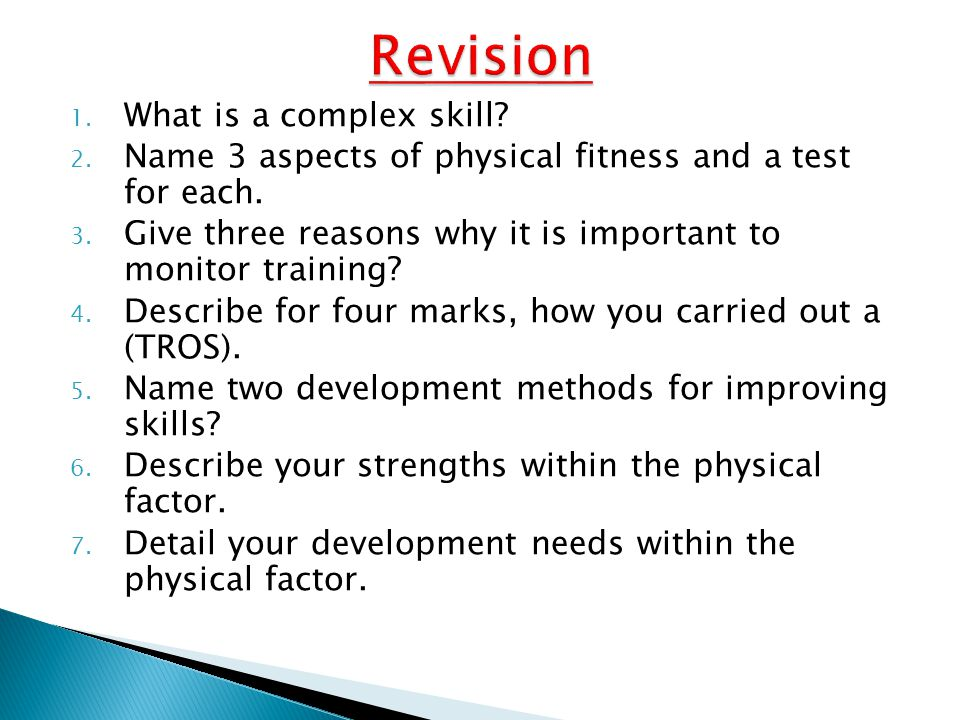 Revision What is a complex skill