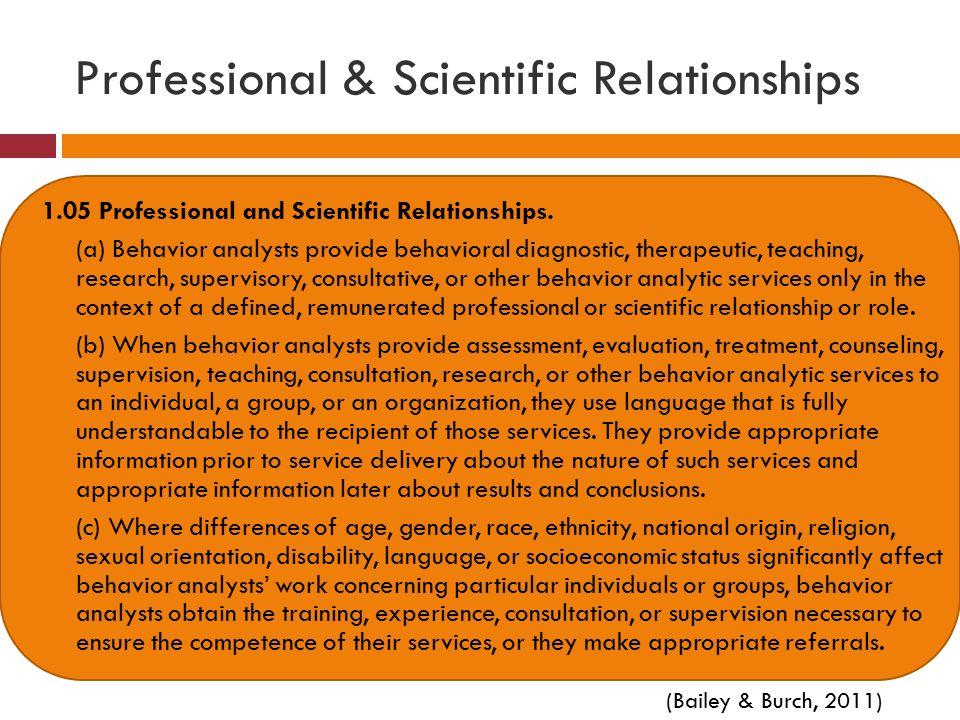 Professional & Scientific Relationships