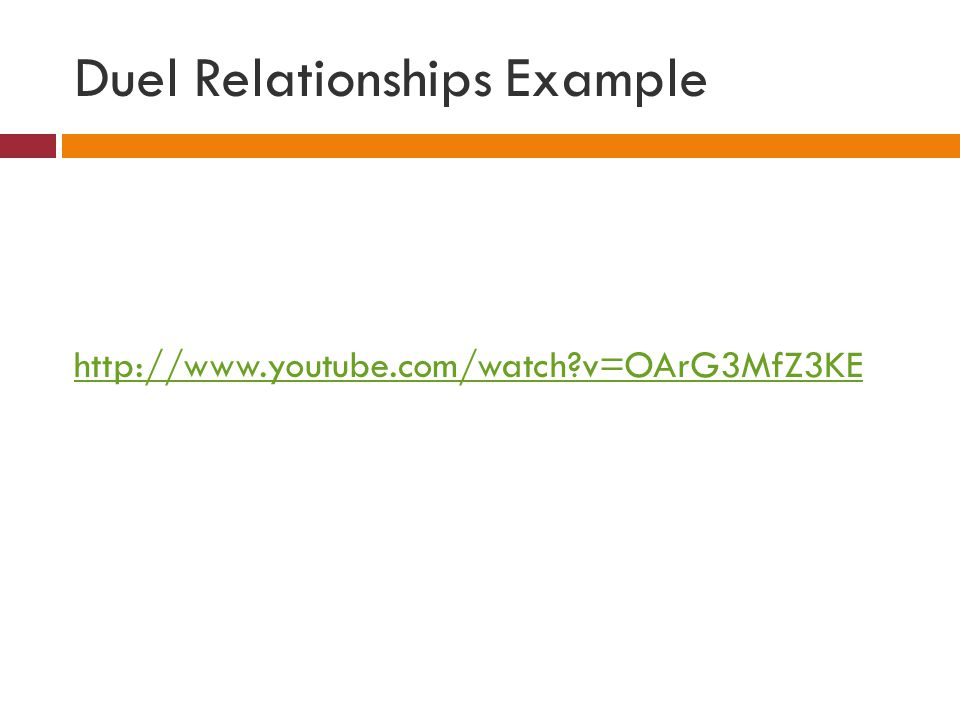Duel Relationships Example