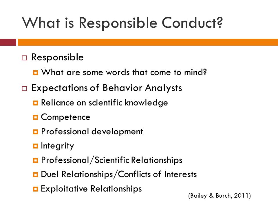What is Responsible Conduct