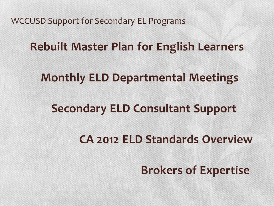 WCCUSD Support for Secondary EL Programs