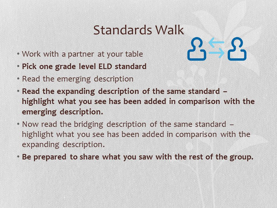 Standards Walk Work with a partner at your table