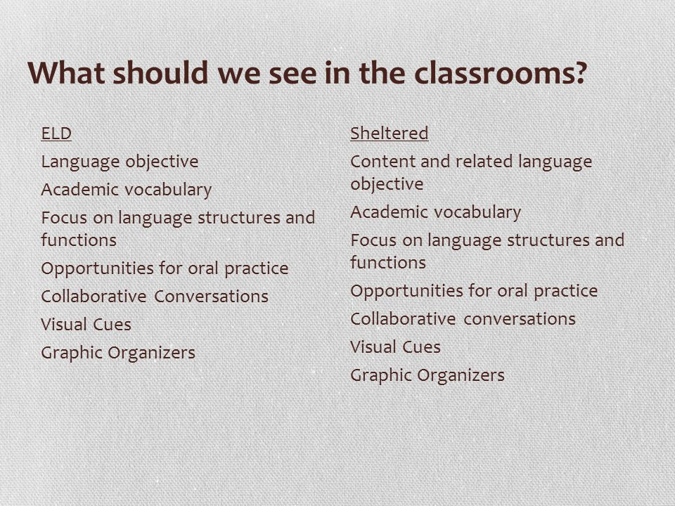 What should we see in the classrooms