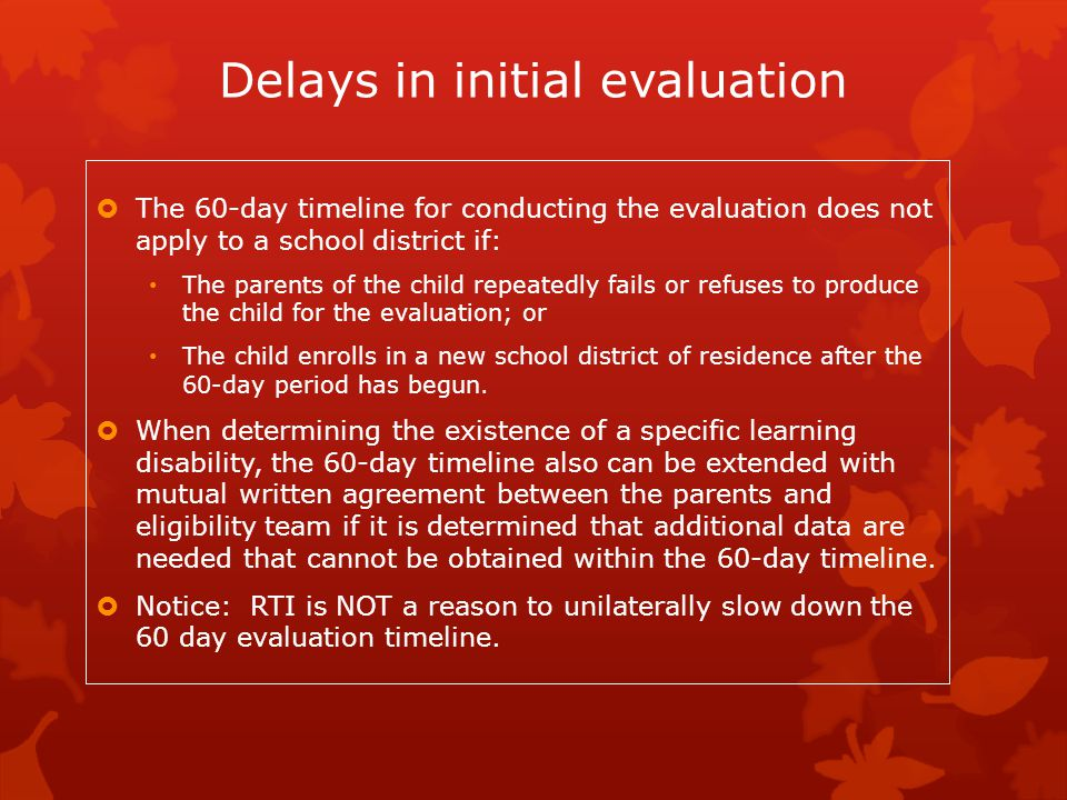 Delays in initial evaluation