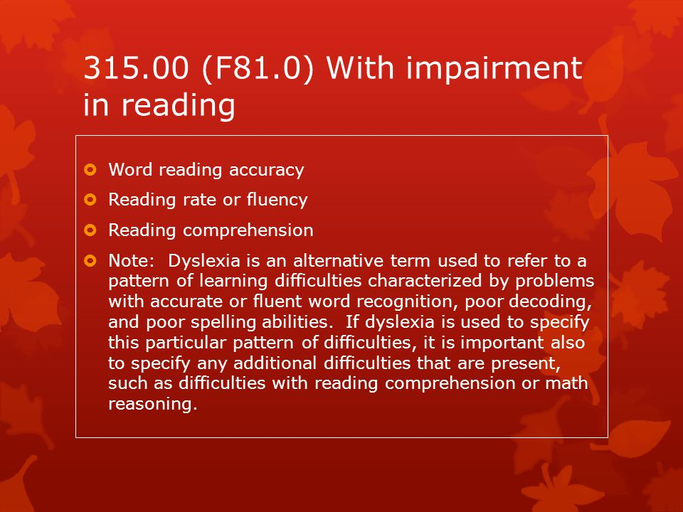 315.00 (F81.0) With impairment in reading