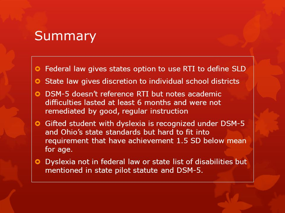 Summary Federal law gives states option to use RTI to define SLD