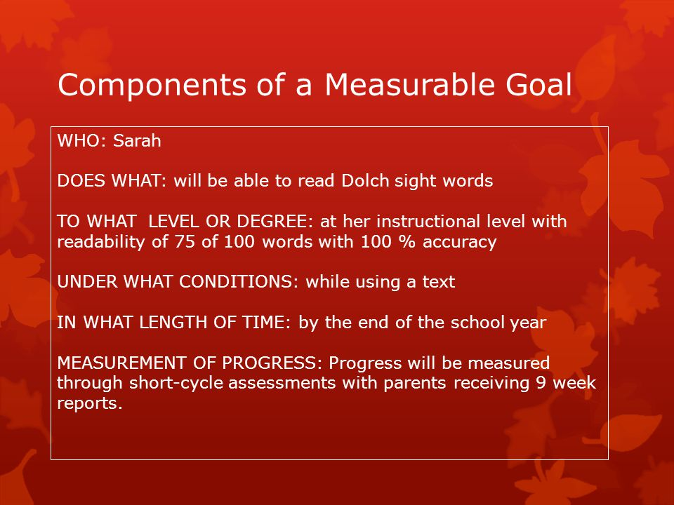 Components of a Measurable Goal